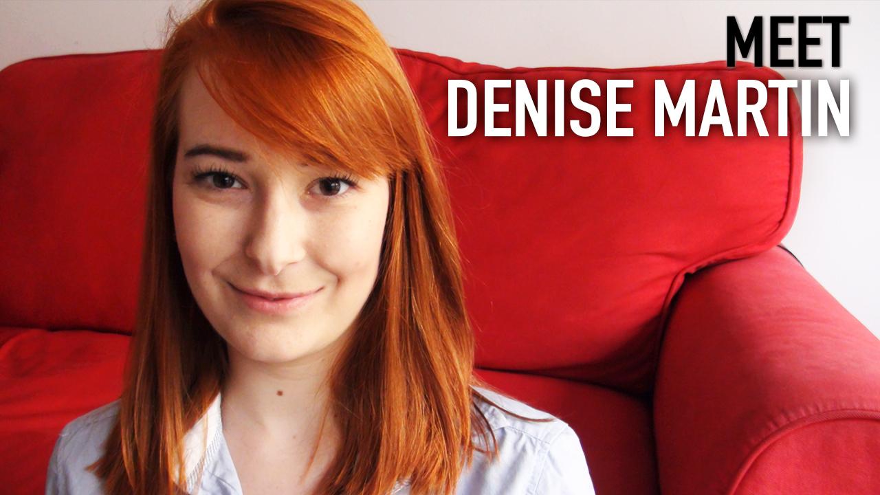 Meet Denise Martin