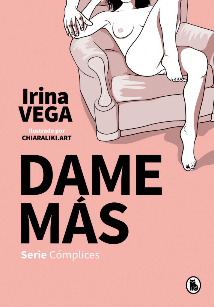 dame mas Irina Vega serie complices 1